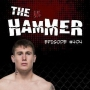 Artwork for The Hammer MMA Radio - Episode 404