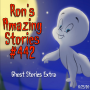 Artwork for RAS #442 - Ghost Story Extra!