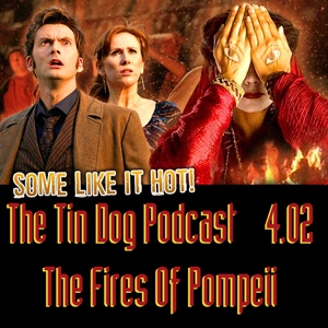 TDP 54: Doctor Who 4.02 The Fires of Pompeii
