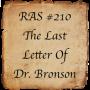 Artwork for RAS #210 - The Last Letter Of Dr. Bronson
