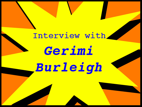 Cammy's Comic-Con Corner: WonderCon - Gerimi Burleigh Interview