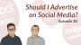 Artwork for Dodgeball Marketing Podcast #20: Should I Advertise on Social Media?
