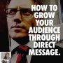 Artwork for Growing your Audience Through Direct Message with Richard Moore