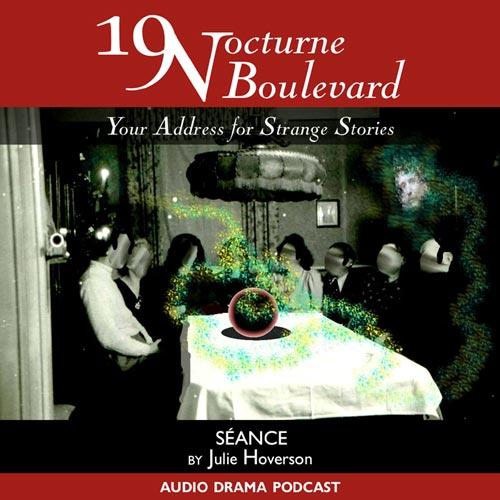 19 Nocturne Boulevard - Seance