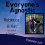 Artwork for Episode 247 Rebecca & Cat of The Seeker & The Skeptic Podcast