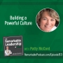 Artwork for Building a Powerful Culture with Patty McCord