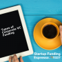 Artwork for Startup Funding Espresso -- Types of Corporate VC Funding