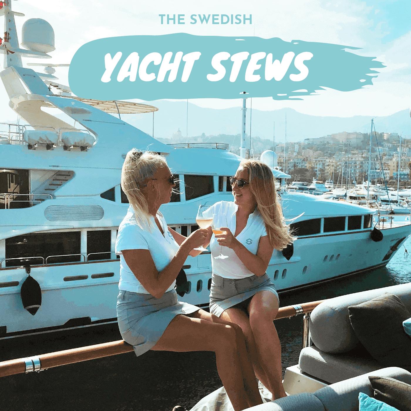 The Swedish Yacht Stews