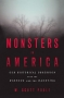 Artwork for Monsters in America (interview with Scott Poole)