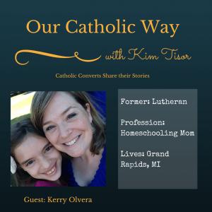 Episode 8: Our Catholic Way
