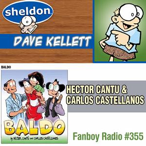 Fanboy Radio #355 - Sheldon & Baldo Cartoonists Speak Up