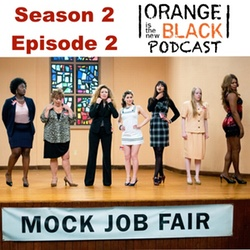 s2e2 Looks Blue, Tastes Red - The Orange is the New Black Podcast