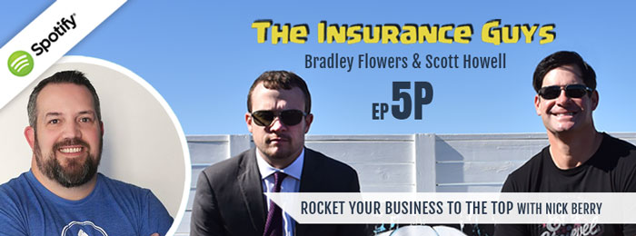 Insurance Guys Podcast | ep59 | Nick Berry