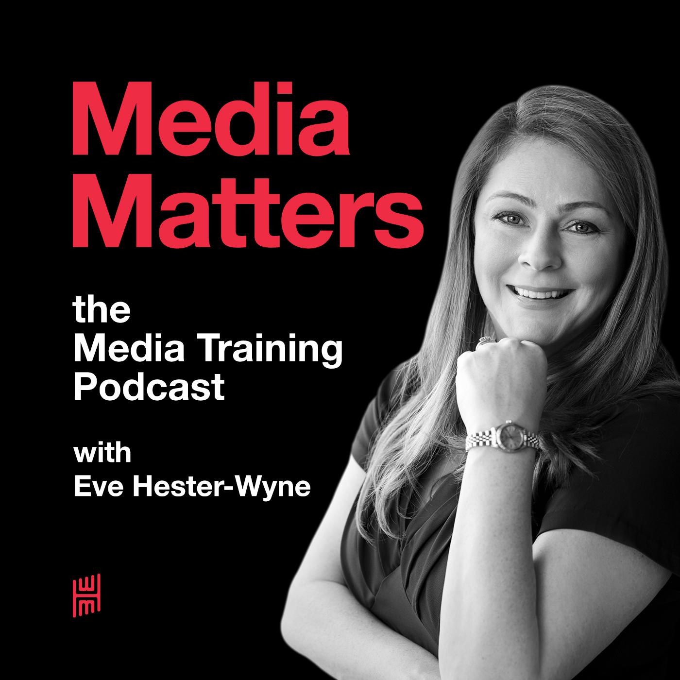 Media Matters: The Media Training Podcast show art