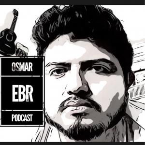 Osmar EBR Podcast