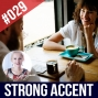 Artwork for #029 English Strong Accent - Understanding People who Speak with a Heavy Accent