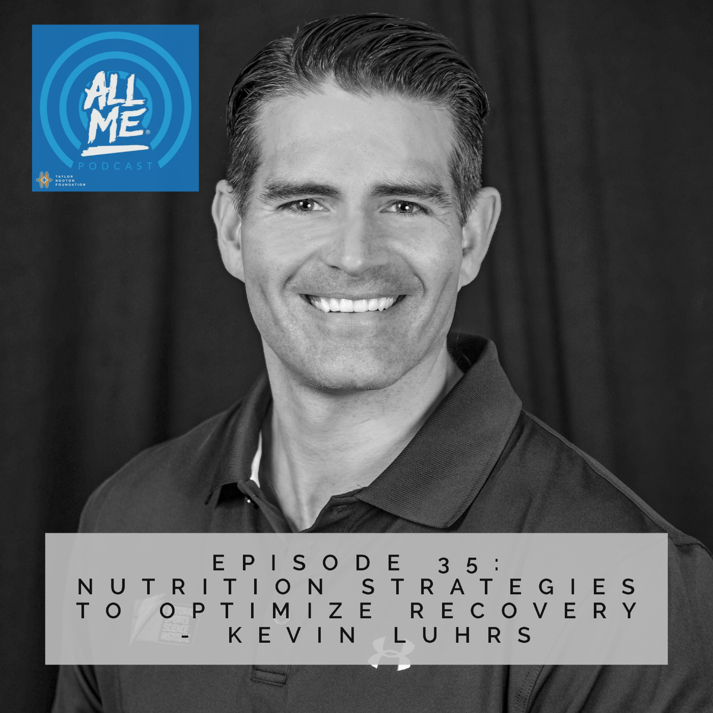 Episode 35: Nutrition Strategies To Optimize Recovery - Kevin Luhrs