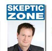 The Skeptic Zone #30 - 15.May.2009