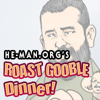 Episode 061 - He-Man.org's Roast Gooble Dinner