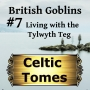 Artwork for Living with the Tylwyth Teg - British Goblins CT007
