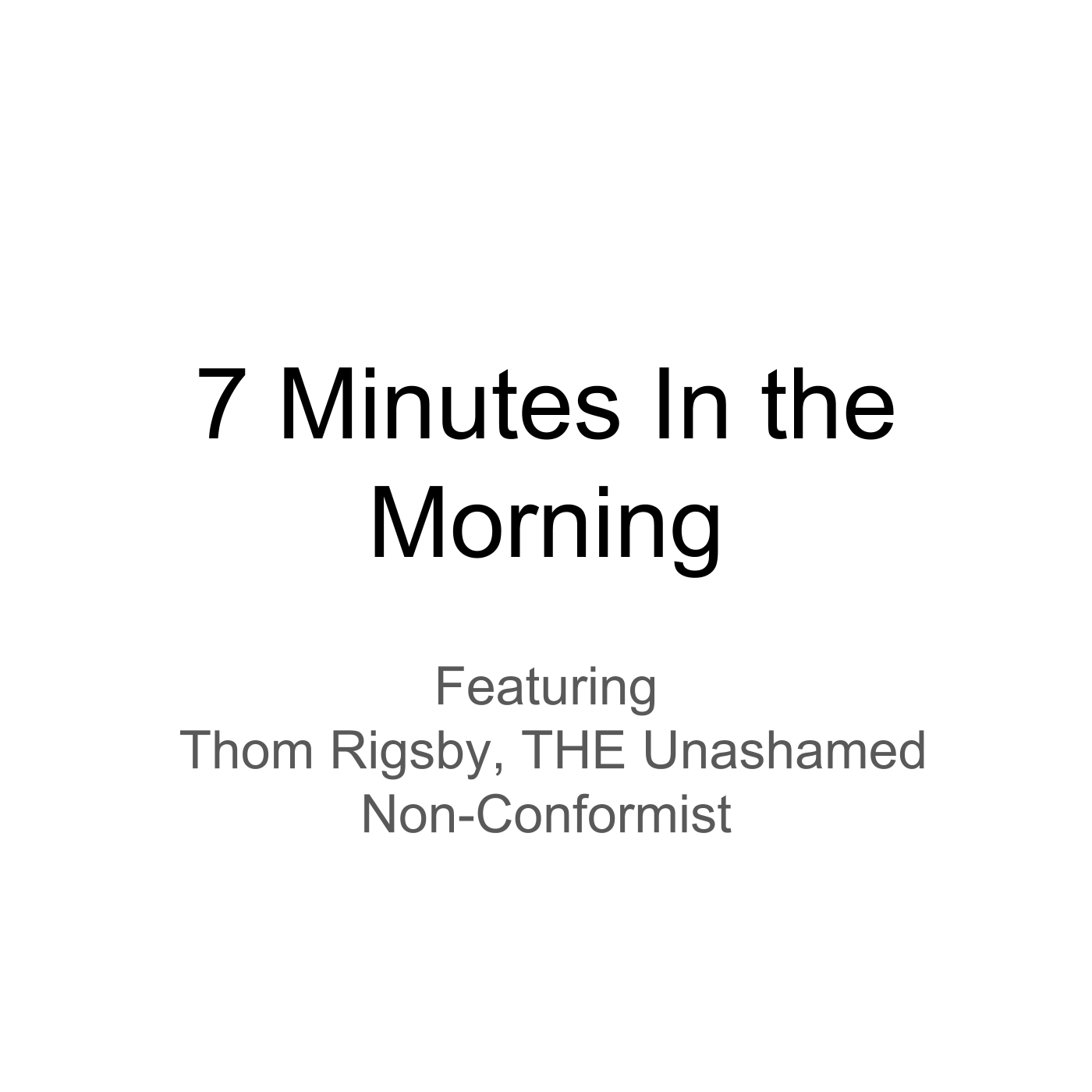 7 Minutes in the Morning show art