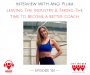 Artwork for LTBP #161 - Angi Pilika: Leaving The Industry & Taking The Time to Become a Better Coach