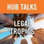 Artwork for Legal Tropics: Digital Crisis Planning & Response for Natural Disasters