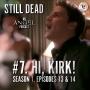 Artwork for Still Dead #7. Hi, Kirk!