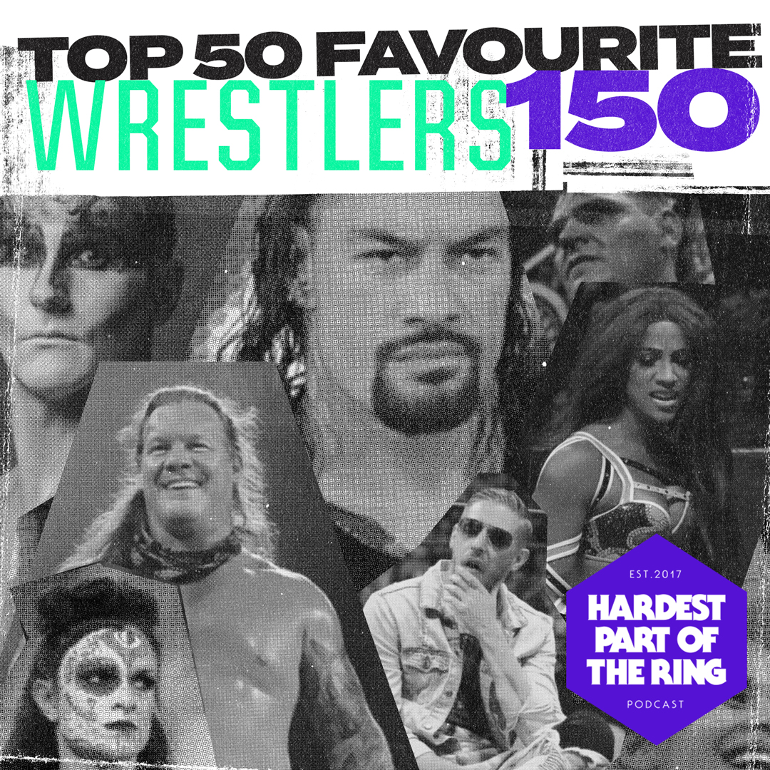 Artwork for #150: Top 50 Favourite Wrestlers
