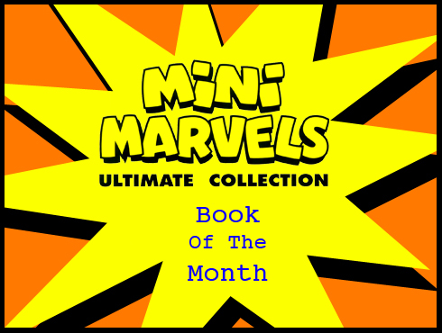 Cammy's Comic Corner - Book Of The Month - Mini Marvels Ultimate Collection