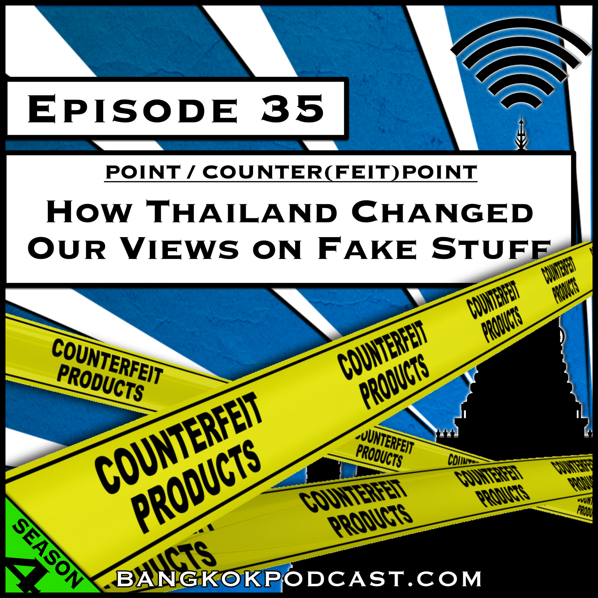 How Thailand Changed Our Views on Fake Stuff [Season 4, Episode 35]