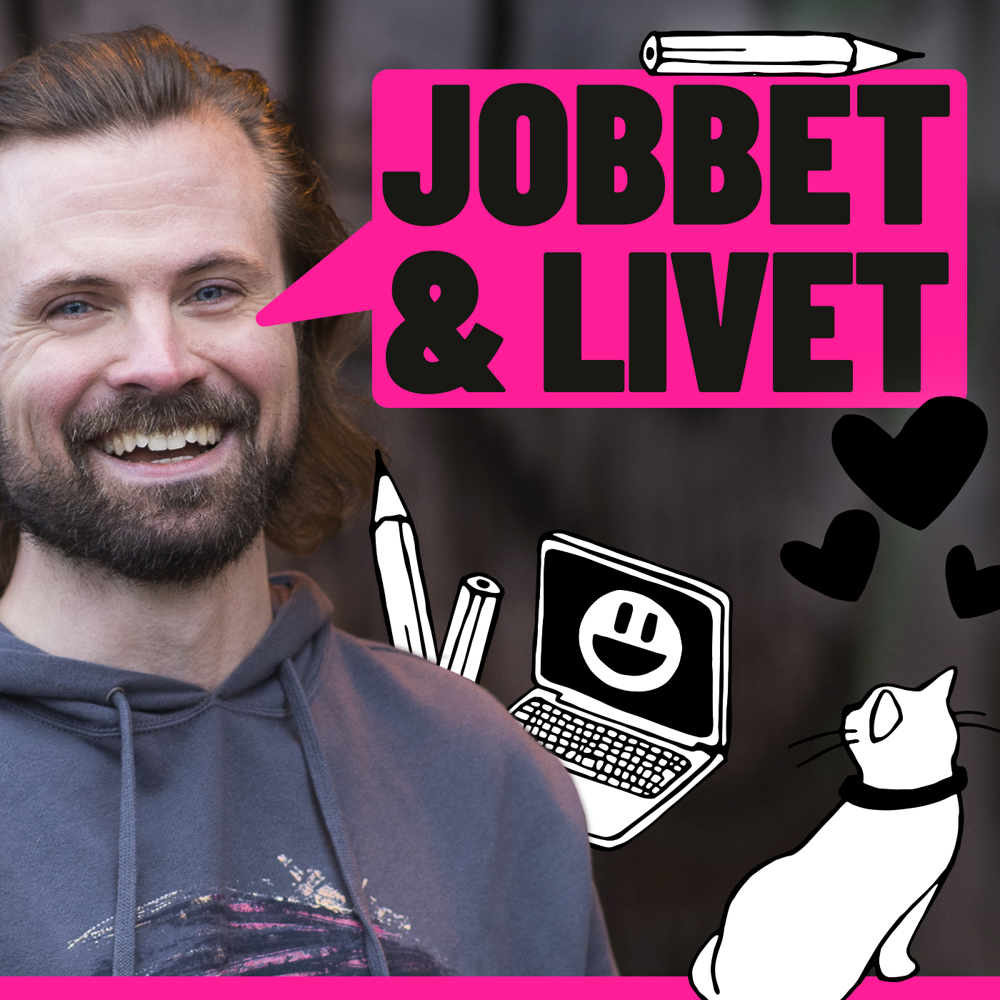 Jobbet & Livet