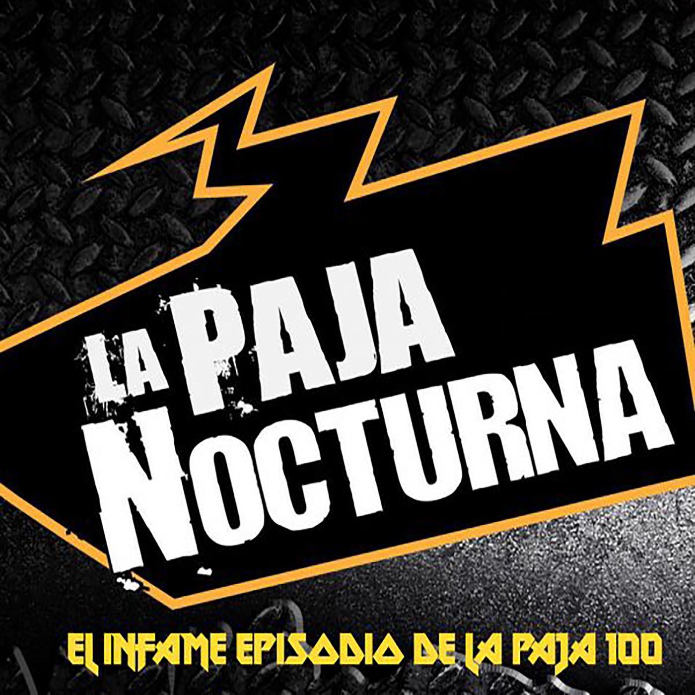 Artwork for Episodio 15 - Throwback Wednesday: La Infame Paja #100 (2012)