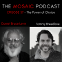 Artwork for Ep 37 The Power of Choice with Tommy Breedlove