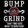 Artwork for Bump And Grind 002: That Time Kate Went to BurlyCon
