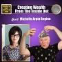 Artwork for Creating Wealth From The Inside Out. Michelle Arpin Begina