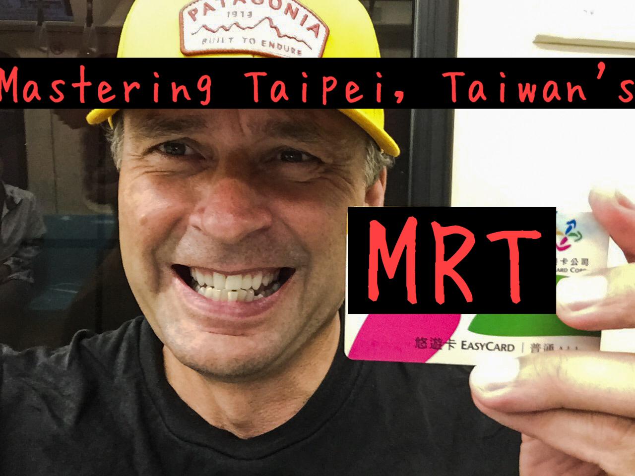Artwork for Mastering Taipei, Taiwan's MRT(Mass Rapid Transit)System