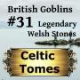 Artwork for Legendary Welsh Stones - British Goblins CT031
