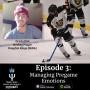 Artwork for Episode 3 - Managing Pregame Emotions w/MJHL Hockey Player, Grady Birk