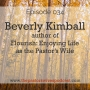 Artwork for 034: Beverly Kimball - author of Flourish: Enjoying Life as the Pastor's Wife