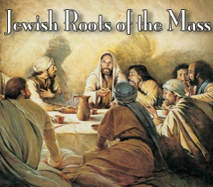 MMP 19 - The Jewish Roots of the Mass