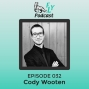 Artwork for EP032 - How to emerge and become who you were meant to be with Cody Dakota Wooten