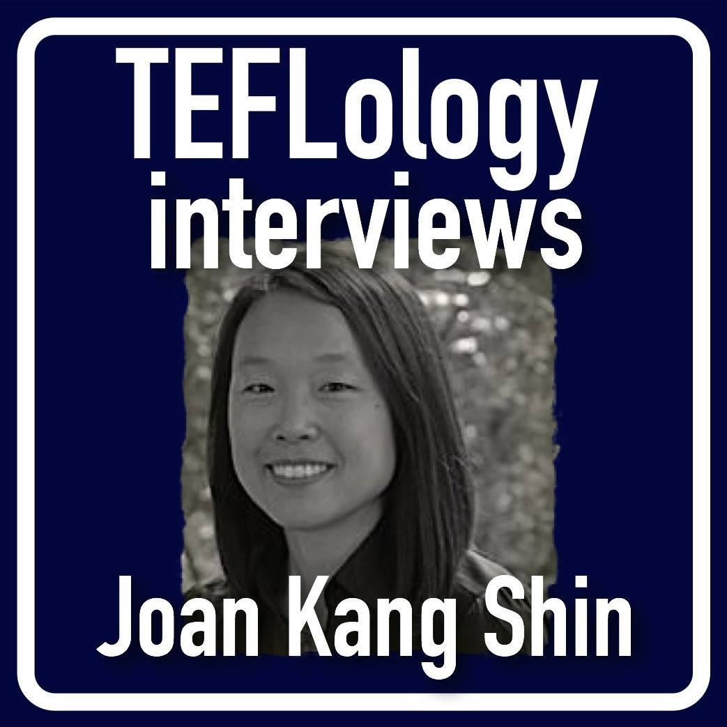 TEFL Interviews 17: Joan Kang Shin on Teaching Young Learners and Online Teacher Training