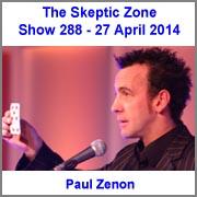 The Skeptic Zone #288 - 27.April.2014