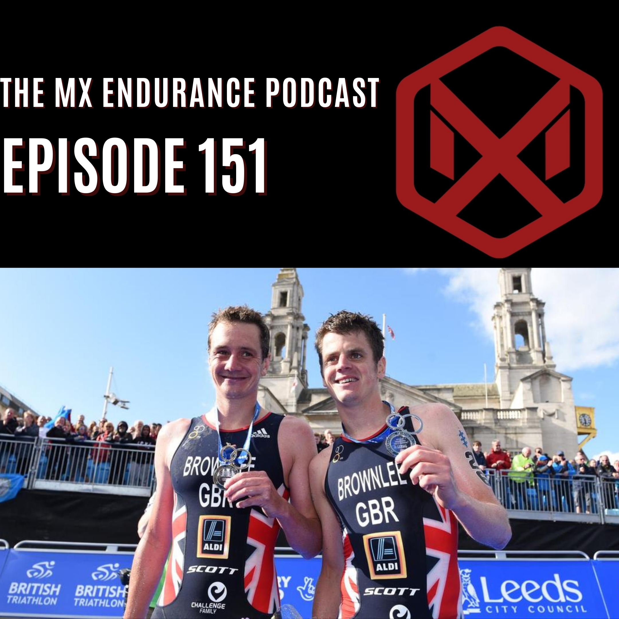 #151 - Backing The Brownlee Brothers