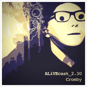 ALiVEcast_2.30 - Cromby