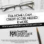 Artwork for FHA Home Loan … Credit Score Needed & More