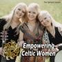 Artwork for Empowering Celtic Women #183