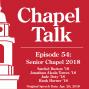 Artwork for #54: Senior Chapel 2018