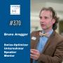 Artwork for Bruno Aregger: Unternehmer, Keynote Speaker, Bestseller Autor